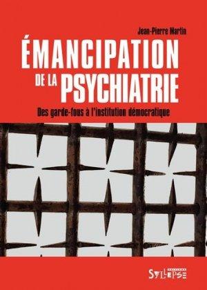 Emancipation de la psychiatrie - syllepse - 9782849507148 -