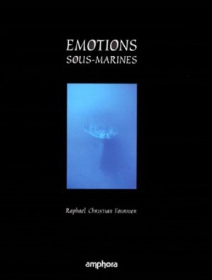 EMOTIONS. Sous-marines - amphora - 9782851803054 -