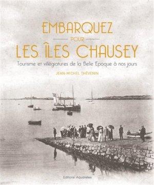 Embarquez pour les Iles Chausey - aquarelles - 9782953828672 -