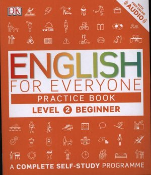 ENGLISH FOR EVERYONE PRACTICE BOOK  - DK - 9780241252703 -