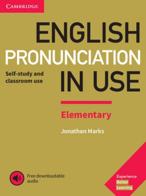 English Pronunciation in Use Elementary - Book with Answers and Downloadable Audio - cambridge - 9781108403528 -