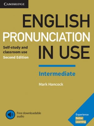 English Pronunciation in Use Intermediate - Book with Answers and Downloadable Audio - cambridge - 9781108403696 -