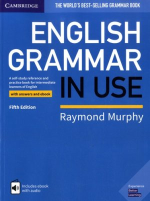 English Grammar in Use - Book with Answers and Interactive eBook - cambridge - 9781108586627 -