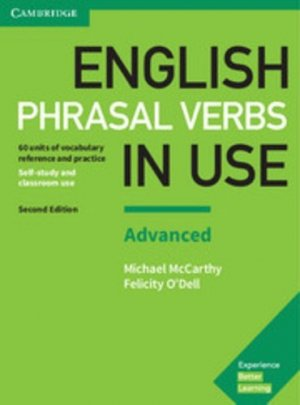 English Phrasal Verbs in Use Advanced - Book with Answers - cambridge - 9781316628096 -