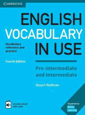 English Vocabulary in Use Pre-intermediate and Intermediate - Book with Answers and Enhanced eBook - cambridge - 9781316628317 -