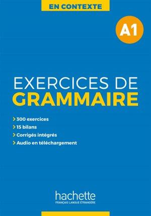 En Contexte - Exercices de grammaire A1 + audio MP3corrigés - hachette français langue etrangère - 9782014016321 -