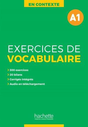 En Contexte - Exercices de vocabulaire A1 + audio MP3corrigés - Hachette Français Langue Etrangère - 9782014016420 -