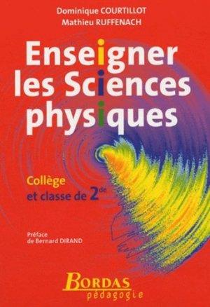 Enseigner les sciences physiques - bordas - 9782047299531 -