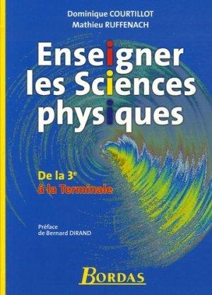 Enseigner les Sciences physiques - bordas - 9782047321126 -