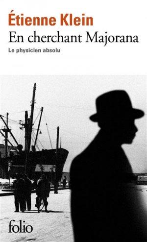 En cherchant Majorana - gallimard editions - 9782070461936 -