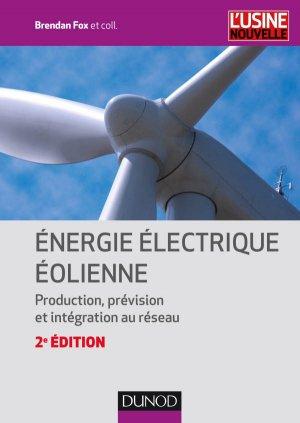Énergie électrique éolienne - dunod - 9782100724642 -