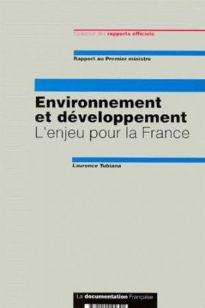 Environnement et développement. L'enjeu pour la France, Rapport au Premier ministre - la documentation francaise - 9782110045621 -