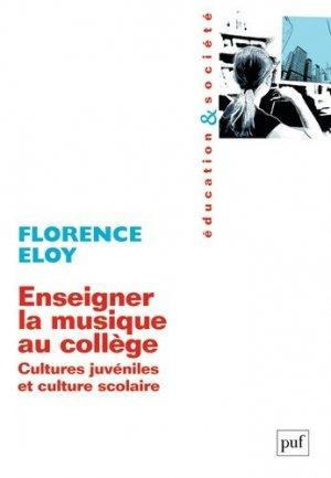 Enseigner la musique au collège - puf - presses universitaires de france - 9782130625551 -