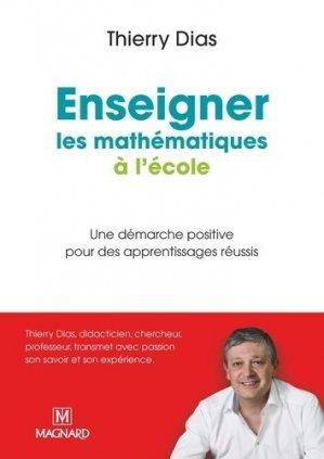 Enseigner les mathématiques à l'école primaire - Magnard - 9782210503991 -