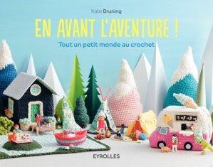 En avant l'aventure ! - Eyrolles - 9782212144352 -