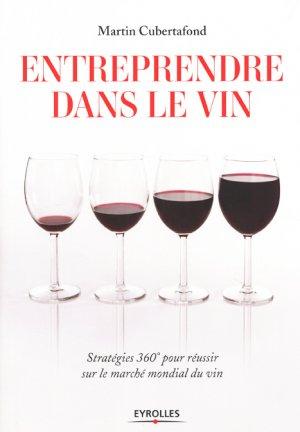 Entreprendre dans le vin - eyrolles - 9782212561883 -