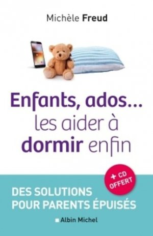 Enfants, ados... les aider à dormir enfin - albin michel - 9782226316868 -