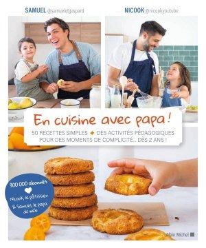 En cuisine avec papa ! - albin michel - 9782226454393 -