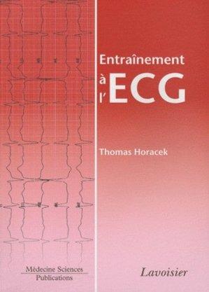 Entraînement à l'ECG - LAVOISIER / TEC ET DOC - 9782257000958 -
