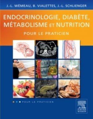 Endocrinologie, diabète, métabolisme et nutrition pour le Praticien - elsevier / masson - 9782294715846 -