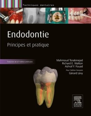 Endodontie - elsevier / masson - 9782294746451 -
