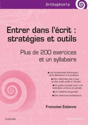Entrer dans l'écrit : stratégies et outils-elsevier / masson-9782294753978
