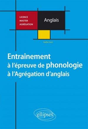 Entrainement à l'épreuve de phonologie à l'agrégation d'anglais - ellipses - 9782340006829 -