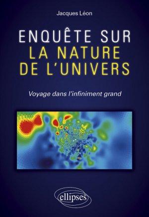Enquête sur la nature de l'univers - Ellipses - 9782340037502 -