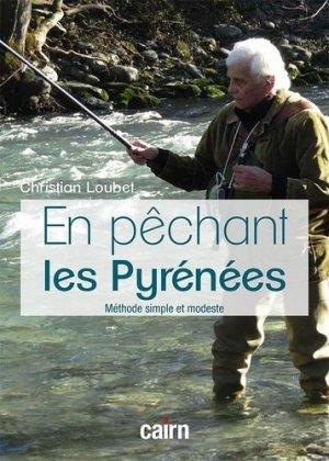 En pêchant les Pyrénées - cairn - 9782350686882 -