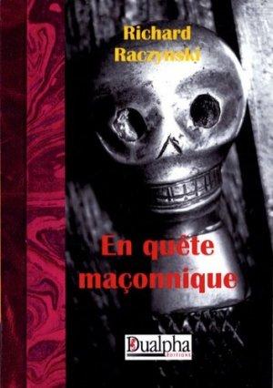 En quête maçonnique - Editions Dualpha - 9782353740819 -