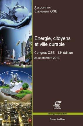 Energie, citoyens et ville durable - presses des mines - 9782356711328 -