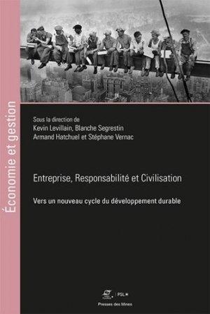 Entreprise, Responsabilité et Civilisation - presses des mines - 9782356716255 -