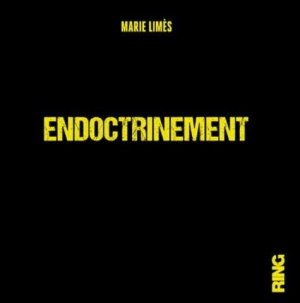 Endoctrinement - Editions Ring - 9782379340086 -