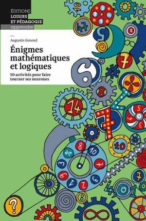 Énigmes mathématiques et logiques - lep - loisirs et pedagogie (suisse) - 9782606016968 -