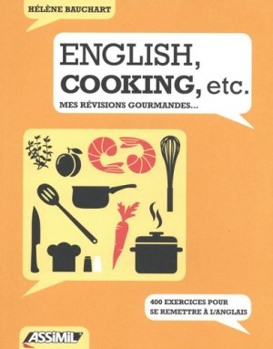 English, cooking, etc - assimil - 9782700508345 -