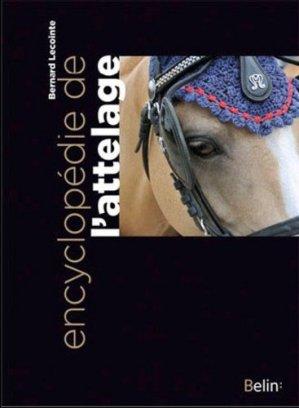 Encyclopédie de l'attelage - belin - 9782701154879 -