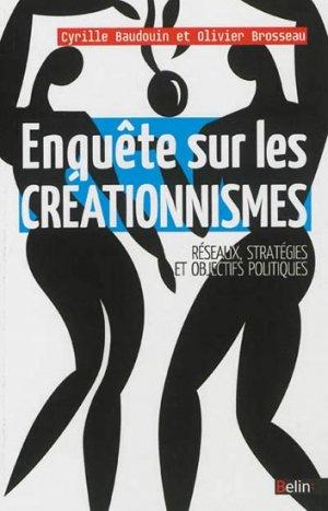 Enquête sur les créationnismes - belin - 9782701157955 -