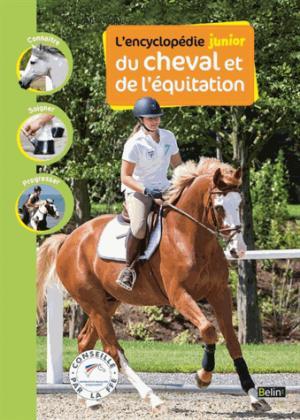 Encyclopédie junior du cheval et de l'équitation - belin - 9782701191669 -