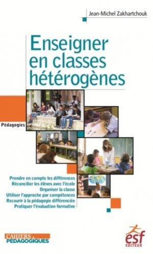 Enseigner en classes hétérogènes - ESF Editeur - 9782710131502 -