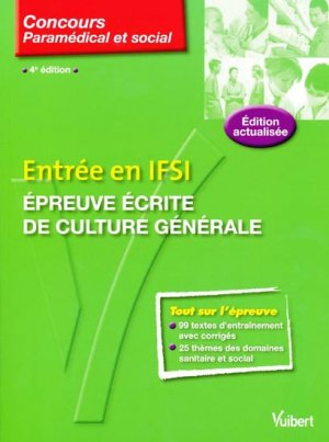 Entrée en IFSI Épreuve écrite de culture générale - vuibert - 9782711738182 -