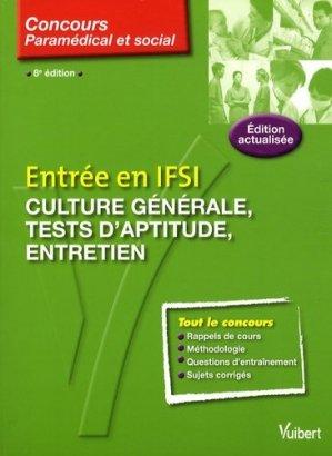 Entrée en IFSI : culture générale, tests psychotechniques, entretien. 8e édition - Vuibert - 9782711738762 -