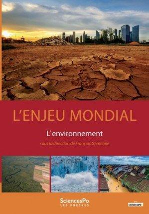 Enjeu mondial : l'environnement - sciences po les presses - 9782724617504 -