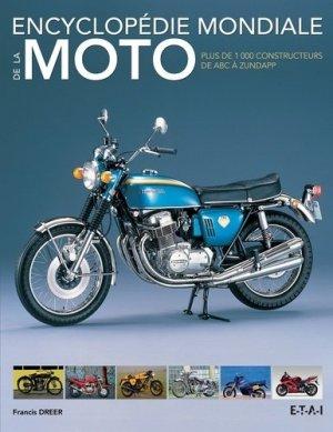 Encyclopédie mondiale de la moto - etai - editions techniques pour l'automobile et l'industrie - 9782726896099 -