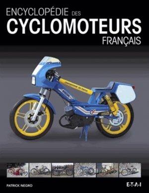 Encyclopédie des cyclomoteurs français - etai - editions techniques pour l'automobile et l'industrie - 9782726896860 -