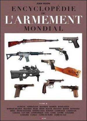 Encyclopédie de l'armement mondial. Armes à feu d'infanterie de petit calibre de 1870 à nos jours Tome 2 - jacques grancher editions - 9782733912003 -