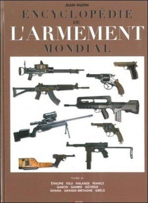 Encyclopédie de l'armement mondial. Armes à feu d'infanterie de petit calibre de 1870 à nos jours Tome 4 - jacques grancher editions - 9782733912539 -