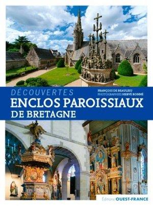 Enclos paroissiaux de Bretagne - Ouest-France - 9782737369353 -