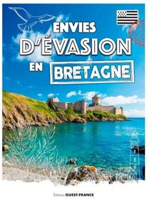 Envies d'évasion en Bretagne - Ouest-France - 9782737383069 -