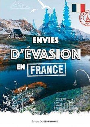 Envies d'évasion en France - ouest-france - 9782737385018 -