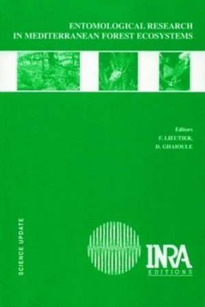 Entomological Research in Mediterranean Forest Ecosystems - Inra-Quae - 9782738011947 -